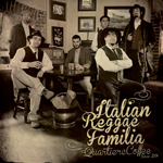 "Italian Reggae Familia presentan el video de ""Quartiere Coffee"""