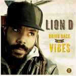 "Bizarri Records presenta el nuevo disco de Lion D ""Bring Back The Vibes"""