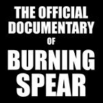 I man burning spear documentary