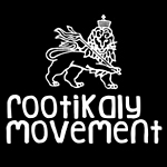 Rootikaly Movement meets Roots & Fyah