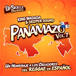 "MIX ACTUAL #27: KING WADADA SOUND & DEEPER SOUND ""EL PANAMAZO"""