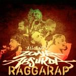 Alicante Zona Absurda presenta «Raggarap», su nuevo recopilatorio con sus mejores 20 tracks
