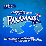 "MIX ACTUAL #34: KING WADADA SOUND & DEEPER SOUND ""EL PANAMAZO Vol.2"""