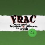 """La F.R.A.C. presenta su nuevo disco «Por encima de nuestras posibilidades"""""""