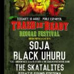 Festival Trash'n Ready en Barcelona, SOJA, Black Uhuru, Pirat´s Sound Sistema. Consigue tu entrada como regalo de camiseta ACR por 25 € con tu ACR Card Sábado 10 de Agosto