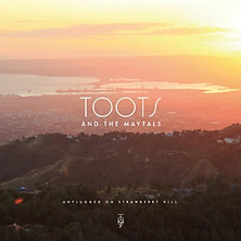 Reseña: Toots & The Maytals - Unplugged on Strawberry Hill