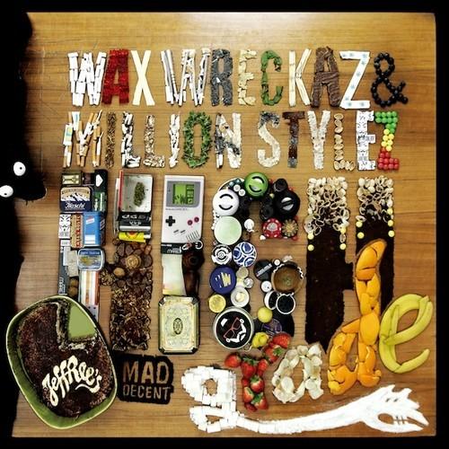 Wax Wreckaz