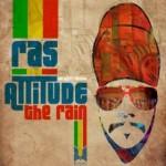 """""""The Rain"""" Videoclip oficial de Ras Attitude"""