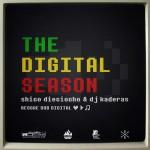 "MIX ACTUAL #57: DJ KADERAS & PLANBSHICO STUDIO ""The Digital Season"""
