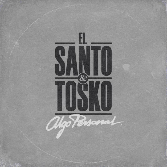 El-Santo-y-Tosko-Algo-personal-34051_front