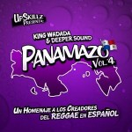 "MIX ACTUAL #56: KING WADADA SOUND & DEEPER SOUND ""EL PANAMAZO Vol.4"""