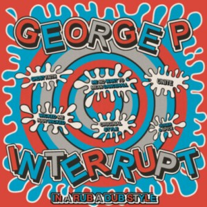 George P & Interrupt - In a Rubadub Style EP (2013)
