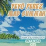 "MIX ACTUAL #61: YEYO PÉREZ ""Mad Summah 2013"""