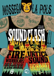 Vídeo- Promo Mossega la Pols  Soundclash. Fire Warriors vs. Urtica Sound. 27 de Septiembre en Sala Salamandra
