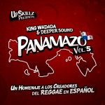 "MIX ACTUAL #64: KING WADADA SOUND & DEEPER SOUND ""EL PANAMAZO Vol.5"""