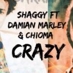 Shaggy y Chioma se unen a Damian Marley para lanzar «Crazy»