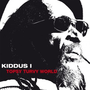 Kiddus I, Topsy Turvi World