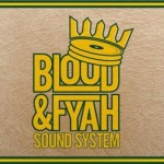 Blood and Fyah Sound presenta la primera referencia de su nuevo sello.