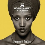 "Mo'Kalamity, junto a The Wizards, presenta su próximo trabajo ""Freedom of the Soul"""