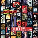 Alborosie presenta su LP de versiones dub del su último trabajo llamado «Dub The System»