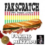 "MIX ACTUAL #76: FAK SCRATCH ""Faking Promo Mixtape"""