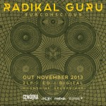 Radikal Guru presenta el adelanto de su próximo album «Subconscious», a la venta el 25 de Noviembre