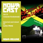 "MIX ACTUAL #81: LUTXO PÉREZ para NOWA REGGAE ""Nowa Cloudcast vol.21 -"
