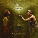 """Ya diponible """"Prana"""" el nuevo trabajo de Niha y Sativa Producciones"""