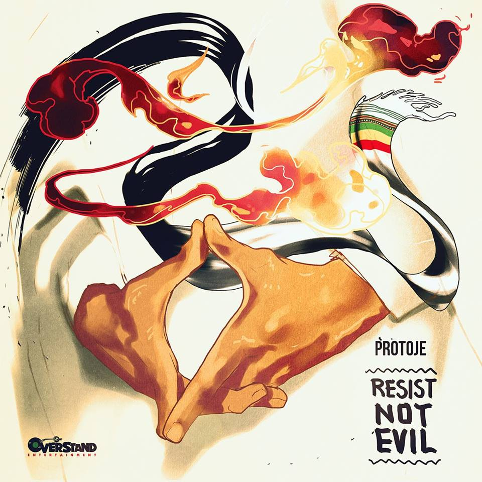 protoje resist not evil