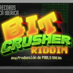 Upskillz Records y Germaica Iberia presentan Bit Crusher Riddim