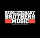 Revolutionary Brothers Music presenta