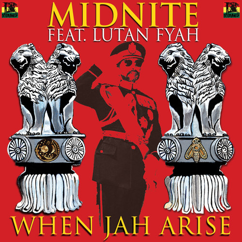 Midnite-Lutan Fyah-When-Jah-Arise-2013