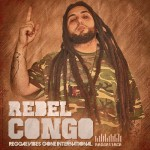 "Rebel Congo vuelve con ""Reggae Vibes Gone International"" junto a Raggattack"