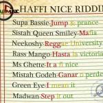 Haffi Nice Riddim es la nueva producción de Sent up