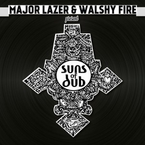 major-lazer-walshy-fire-addis-pablo-ras-jammy-suns-of-dub