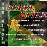 Rebel style es el nuevo One Riddim de XeRoots producciones