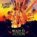 """Virtus y Dj Paglia nos traen en descarga gratuita su nuevo tune """"Ready fi di action"""""""