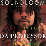 """Light it up"" y ""Call on jah"" son los dos nuevos singles de Da Professor junto a Flyin´ Arrows"