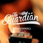 """""""Tu Guardián"""" es el nuevo clip de Tosko junto a Keoz Hispano"""