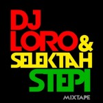 "MIX ACTUAL #115: DJ LORO & SELEKTAH STEPI ""Nueva Mixtape 2014"""