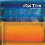 """""""Fins que surti el sol"""" es el nuevo trabajo de High Times, Potser demà es el single adelanto"""