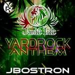 """Jamie Irie se junta con J Bostron y nos traen este """"Yardrock Anthem"""""""