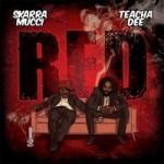 Skarra Mucci y Teacha Dee presentan en descarga gratuita «Red»