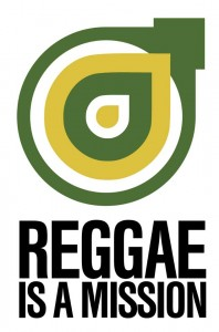 reggae-is-a-mission-logo-slogan