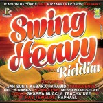 Bizzarri Records nos preparan el lanzamiento del Swing Heavy Riddim