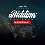 "MIX ACTUAL #112: DEPETA SOUND  ""Riddims Made in Spain"""