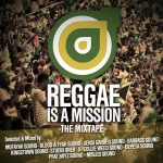 MIX ACTUAL #100: REGGAE IS A MISSION – The Mixtape