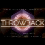"Pablo Dread y Lasai editan este ""Throwback EP"" para Meltdown Dubs y Upskillz Records"