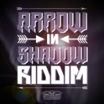 Arrow in shadow riddim con Lion D, Virtus y  Jah Sun