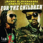 Jahdan Blakkamore y Kabaka Pyramid en For the Children